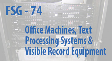 Office Machines, Text Processing Systems and Visible Record Equipment