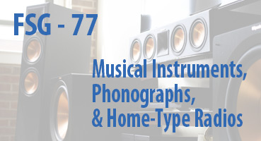 Musical Instruments, Phonographs, and Home-Type Radios
