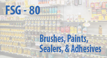 Brushes, Paints, Sealers, and Adhesives